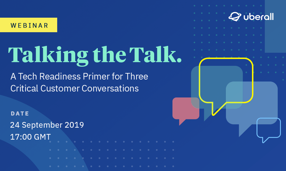 Upcoming Uberall Webinar Series Provides a Tech Readiness Primer for 3 Critical Customer Conversations